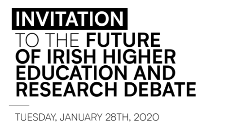 Text inviting attendance at the Future of Irish Higher Education and Research Debate